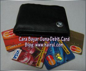 Cara Beli Online & Bayar Guna Debit Card dan Credit Card. Baru Mudah Beli Produk Online