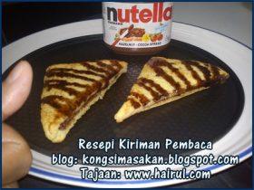 Resepi Roti Telur Nutella Special