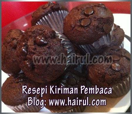 pembaca blog ini iaitu Kak Raja. Resepi muffin coklat ini sedap ...